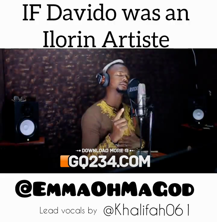 emmaohmagod-if-davido-was-an-iloring-artiste